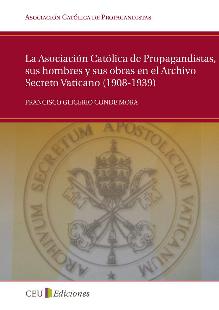 La asociacion catolica de propagandistas
