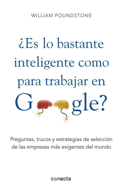 Es usted tan inteligente como para trabajar en google