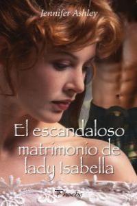 Escandaloso matrimonio de lady isabella oferta
