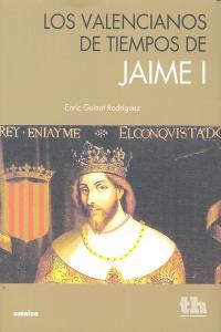 Valencianos de tiempos de jaime i,los