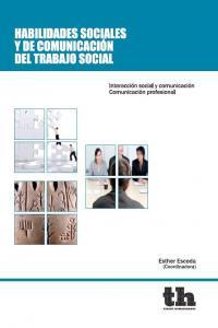 Habilidades sociales de comunicacion y del trabajo social