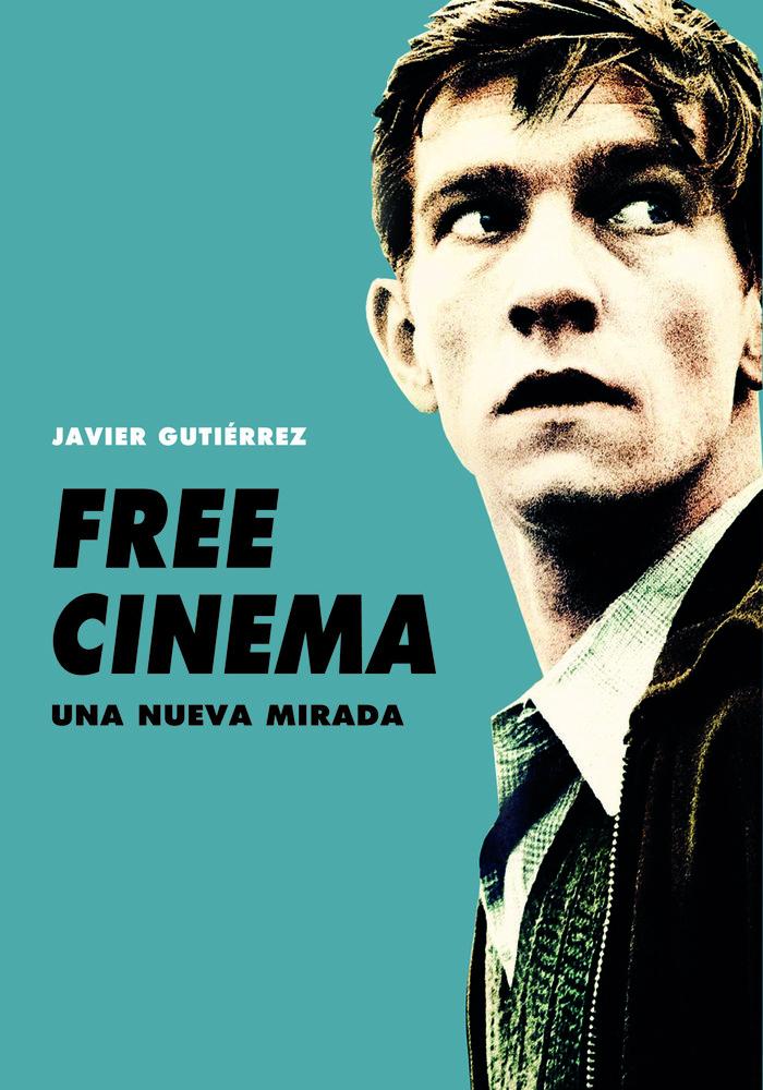 Free cinema una nueva mirada
