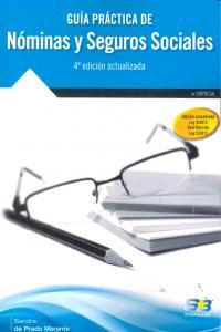 Guia practica nominas y seguros sociales 4ªed