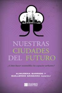 Nuestras ciudades del futuro