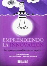 Emprendiendo la innovacion