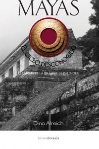 Mayas el ciclo desconocido