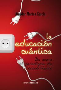 Educacion cuantica,la