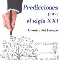 Predicciones para el siglo xxi