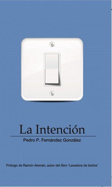 La intencion