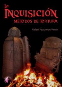 Inquisicion metodos de tortura,la