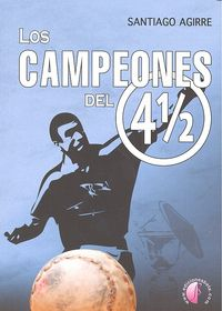 Campeones del 4 1/2,los