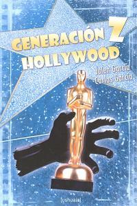 Generacion z hollywood