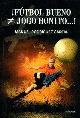 ¡futbol bueno ≠/ jogo bonito...!