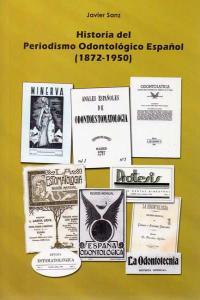Historia del periodismo odontologico español 1872 1950