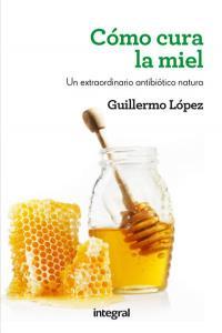 Como cura la miel