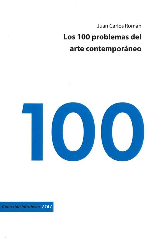 Los 100 problemas del arte contemporaneo