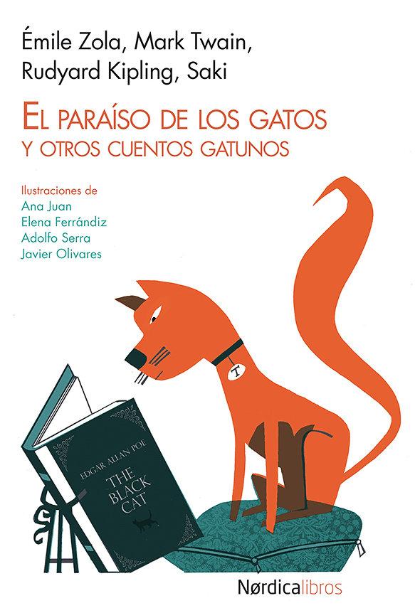 Paraiso de los gatos y otros cuentos gatunos,el