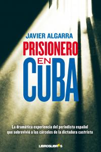 Prisionero en cuba