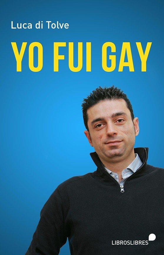 Yo fui gay
