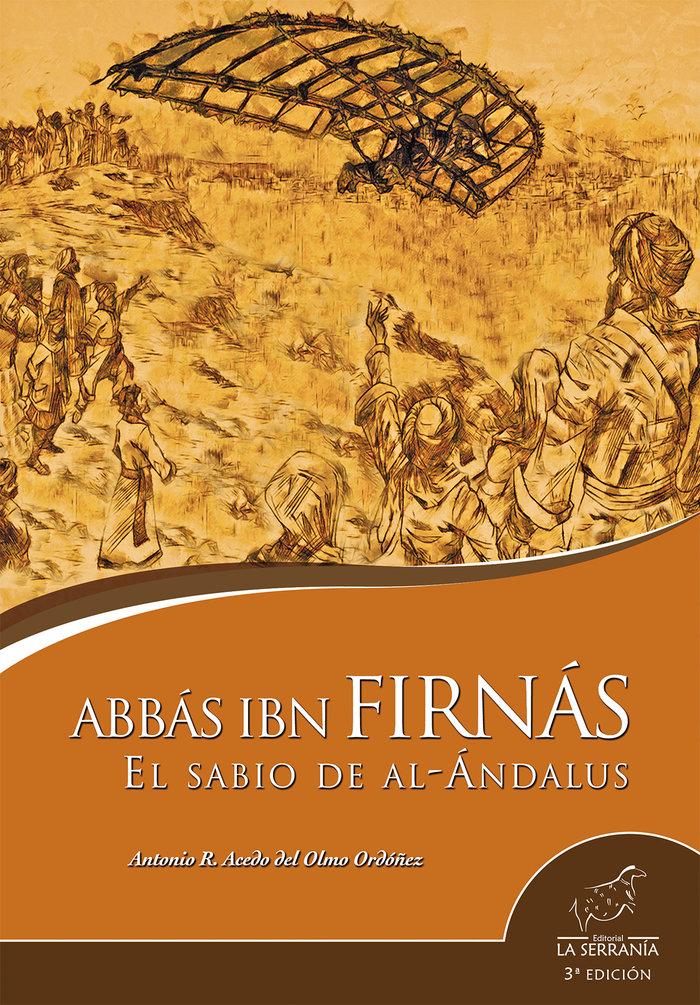Abbas ibn firnas el sabio de al andalus 3ª ed