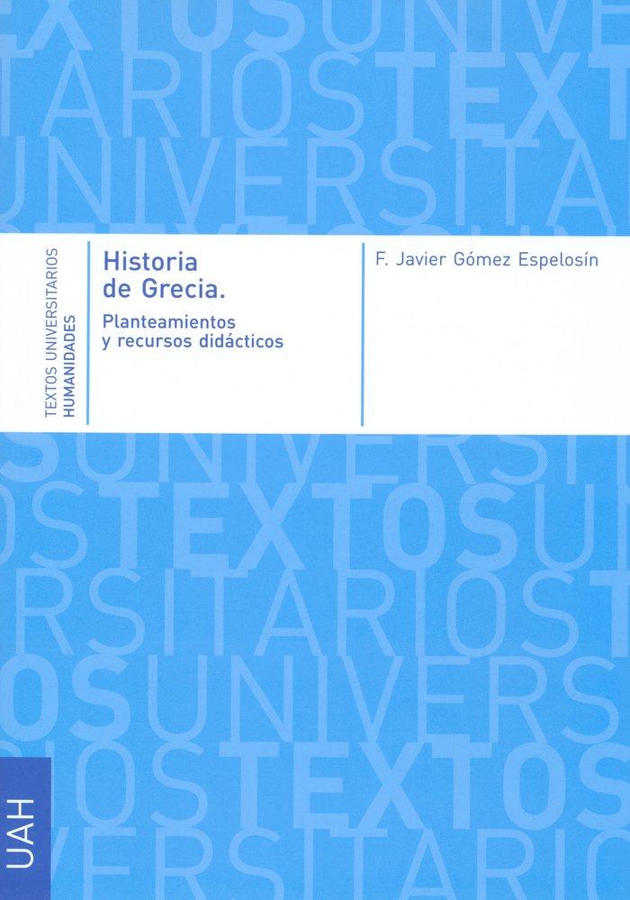 Historia de grecia. planteamientos y recursos didacticos