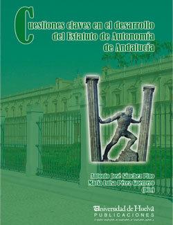 Cuestiones claves en el desarrollo del estatuto de autonomia
