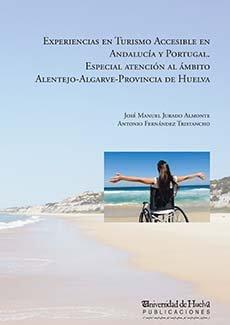 Experiencias en turismo accesible en andalucia y portugal.