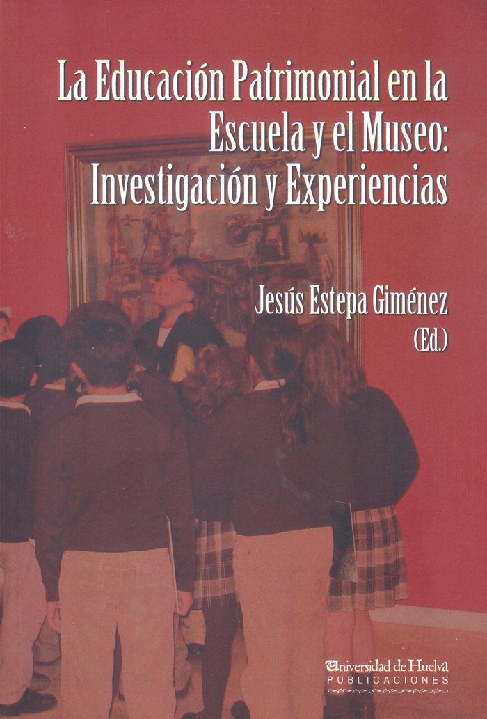 Educacion patrimonial en la escuela y el museo,la