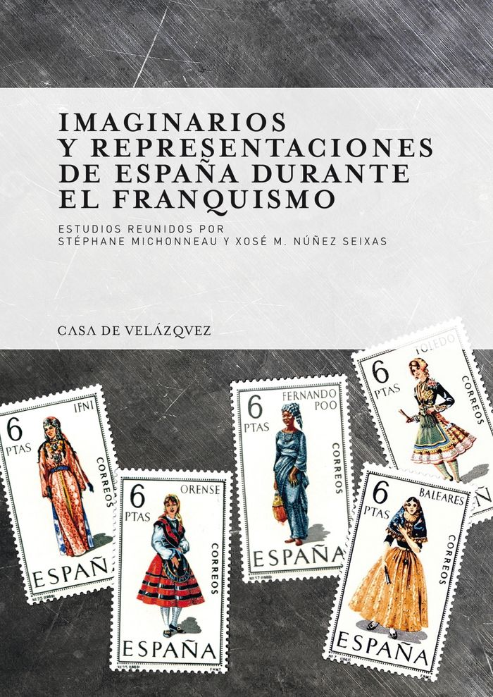 Imaginarios y representaciones de españa durante el franquis