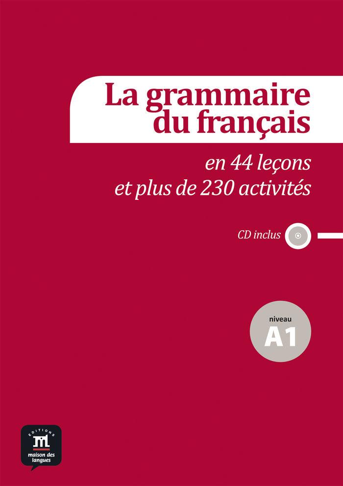 Grammaire francaise en 18 lecons et 80 activites n