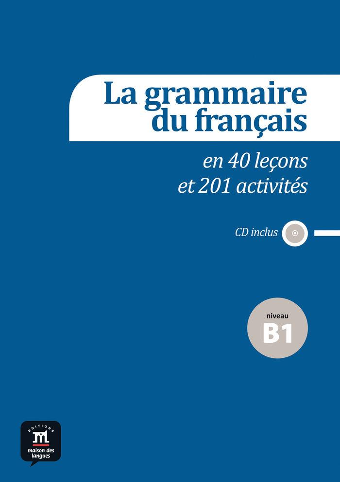 Grammaire francaise complete 54 lecons 240 activit