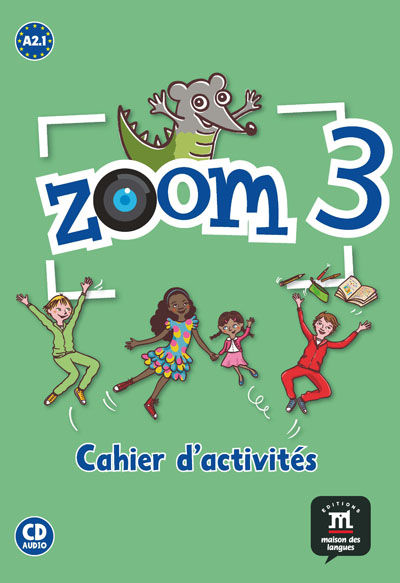 Zoom 3 cahier dactivites fle + cd