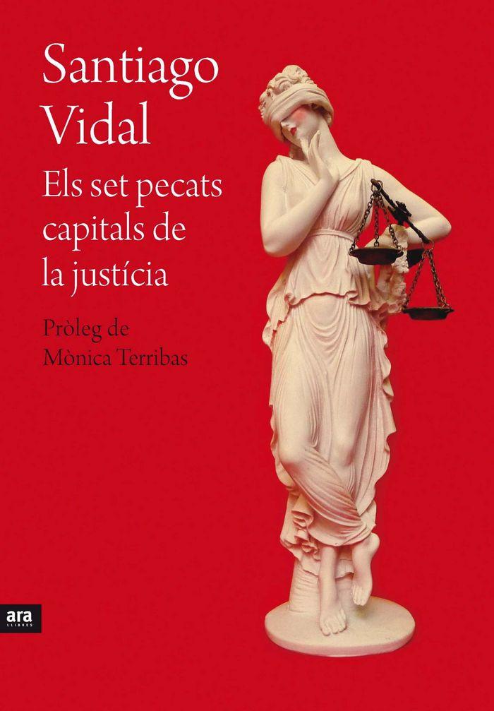 Els set pecats capitals de la justicia