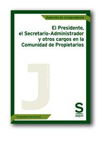 Presidente, el administrador-secretario y otros cargos en la