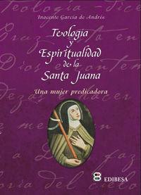 Teologia y espiritualidad de la santa juana