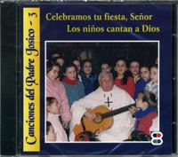 Celebramos tu fiesta cd señor los niños cantan a dios