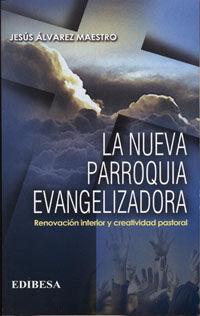 Nueva parroquia evangelizadora,la