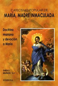 Catecismo popular de maria, madre inmaculada