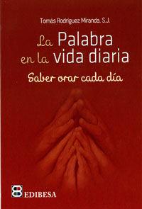 Palabra en la vida diaria,la saber orar cada dia