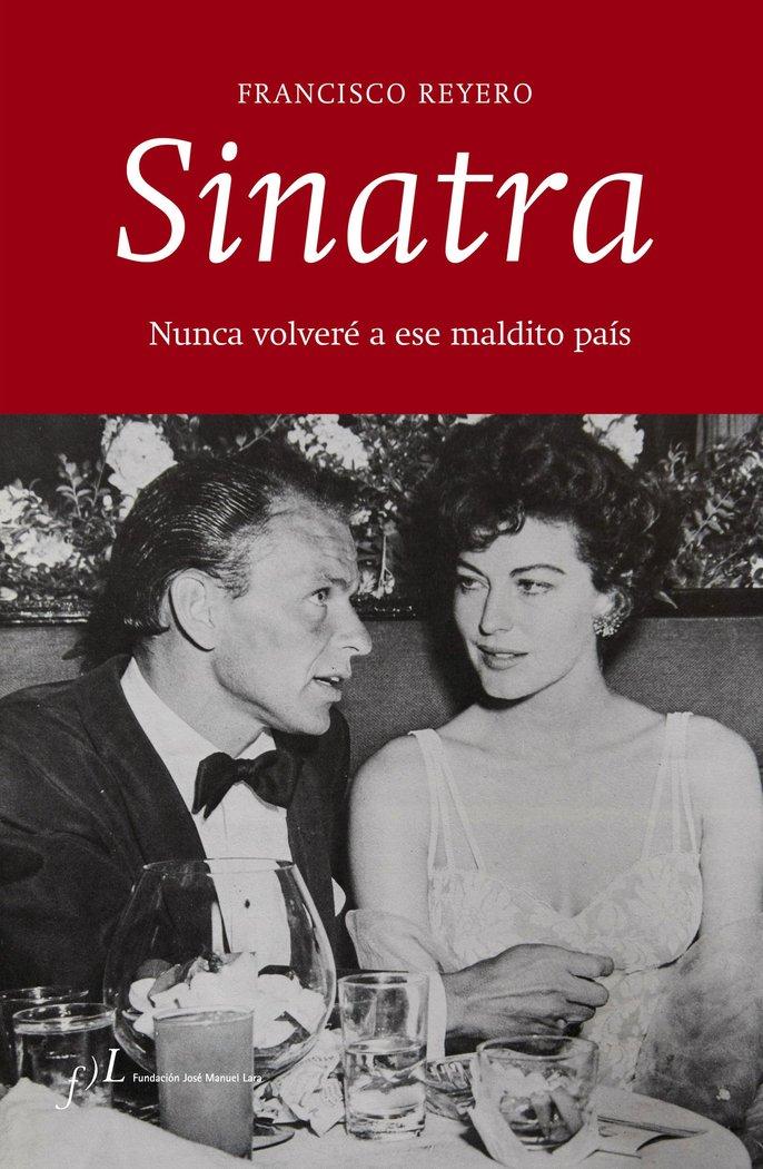 Sinatra nunca volvere a ese maldito pais