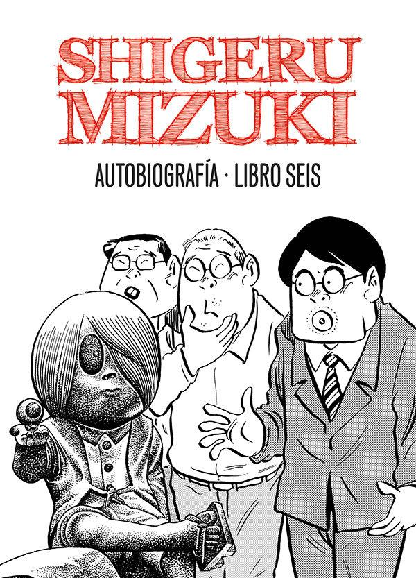 Shigeru mizuki autobiografia libro 6
