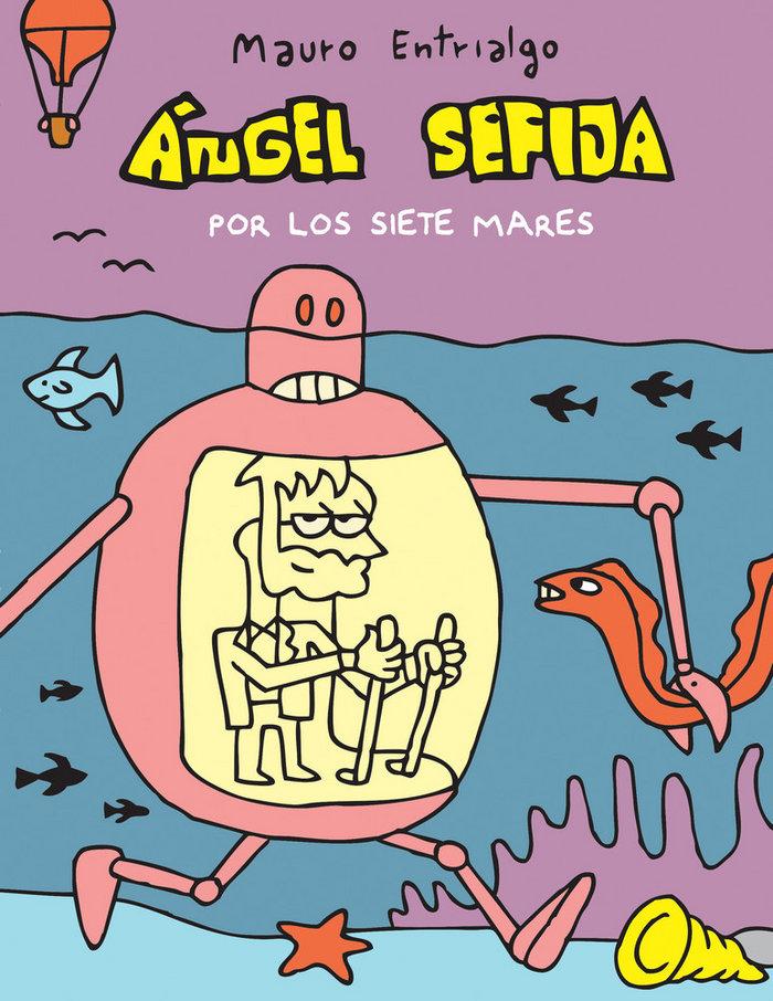 Angel sefija por los siete mares