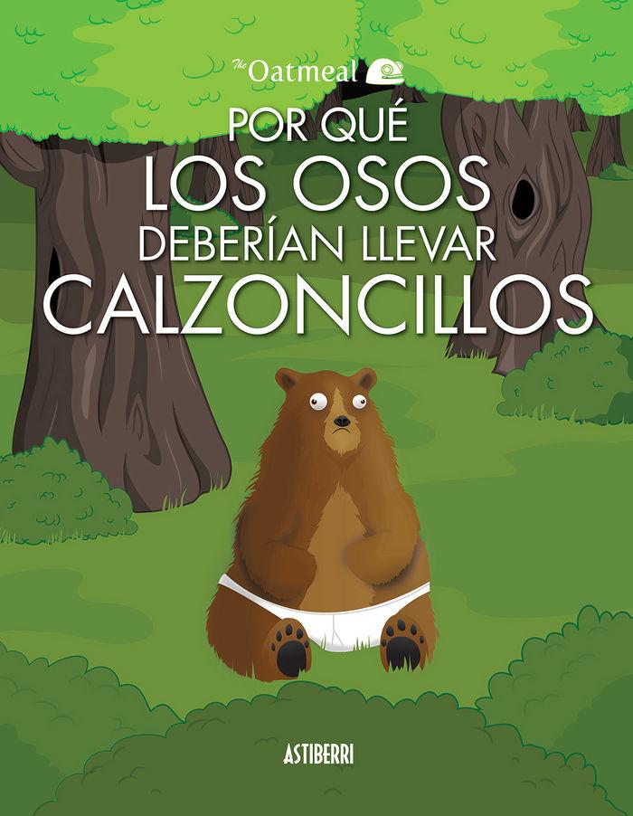 Por que los osos deberian llevar calzoncillos