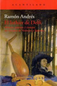 Luthier de delft,el