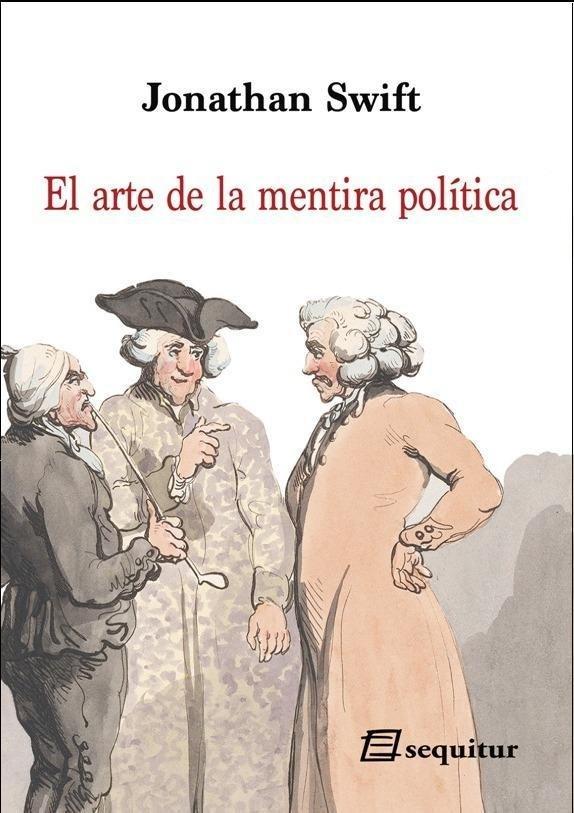 Arte de la mentira politica,el ne 2019