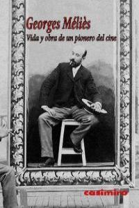 Vida y obra de un pionero del cine