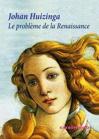Probleme de la renaissance,le