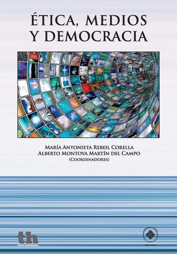 Etica, medios y democracia