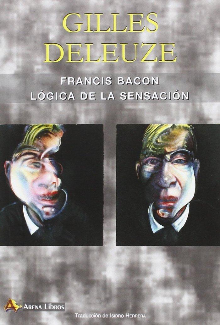 Francis bacon logica de la sensacion