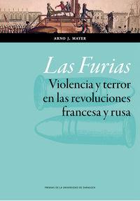 Las furias, violencia y terror en las revoluciones francesa